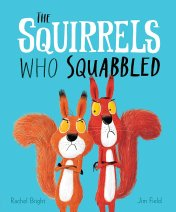 Rachel-Bright-The-Squirrels-Who-Squabbled-Picture